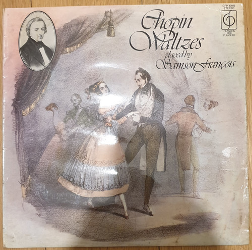 Chopin Waltzes Played By Samson Francois from Classics For Pleasure (CFP 40029)