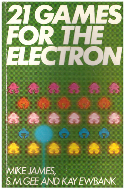 21 Games For The Electron from Granada Publishing (0 246 12344 3)