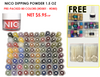 Nico Dipping Powder 1.5 oz - Pre-packed- 80 Colors (D001-D080) FREE:(value: $59.70) BLANK SAMPLE TIP + 5 FOIL KITS + FOIL ACTIVATOR