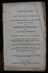 A CONSPECTUS OF THE PHARMACOPOEIAS OF LONDON, EDINBURGH & DUBLIN COLLEGES 1862