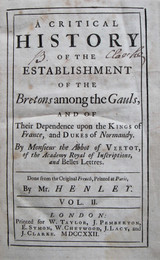 CRITICAL HISTORY...OF THE BRETONS AMONG THE GAULS, by Vertot [Vol.2, 1st Ed]