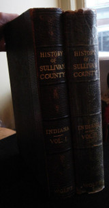 A HISTORY OF SULLIVAN COUNTY, IN, by Thomas J. Wolfe - 1909 [2 Vols]
