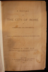 A HISTORY OF THE CITY OF ROME, by Thomas H. Dyer - 1877