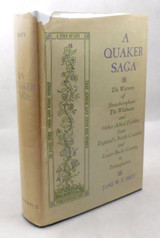 A QUAKER SAGA, by Jane W.T. Brey - 1967 [Signed]