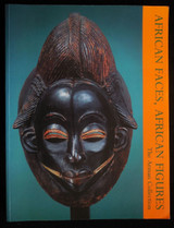 AFRICAN FACES, AFRICAN FIGURES: THE ARMAN COLLECTION, by Alain Nicholas - 1997