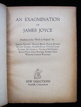 AN EXAGMINATION OF JAMES JOYCE 1929 Samuel Becket, et al 1st American Ed
