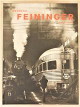 ANDREAS FEININGER: THAT'S PHOTOGRAPHY, T. Buchsteiner and Feininger - 2004