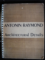 ARCHITECTURAL DETAILS, by Antonin Raymond - 1947