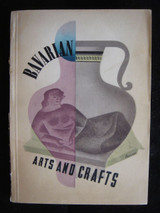BAVARIAN ARTS AND CRAFTS - 1946