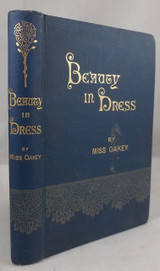 BEAUTY IN DRESS, by Miss Oakey - 1881