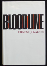 BLOODLINE, by Ernest J. Gaines - 1968 [First Edition] Black American Writer