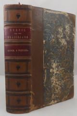 BRAZIL AND THE BRAZILIANS, by Kidder & Fletcher - 1857 [1st Ed]
