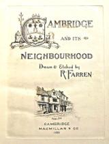 CAMBRIDGE AND ITS NEIGHBOURHOOD, by R. Farren - 1881