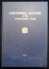 CENTENNIAL ROSTER OF THE SALMAGUNDI CLUB - 1972