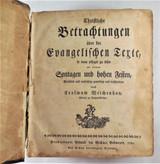 CHRISTLICHE BETRACHTUNGEN UBER DIE EVANGELISCHEN TEXTE, by Erasmus Weichenhan - 1791