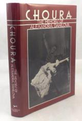 CHOURA: THE MEMOIRS OF ALEXANDRA DANILOVA - 1986 [Signed 1st Ed]
