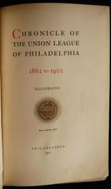 CHRONICLE OF THE UNION LEAGUE Of Philadelphia, PA  - 1902 *illustrated*