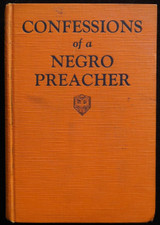 CONFESSIONS OF A NEGRO PREACHER, by Opie Percival Reed - 1928 Black Americana