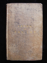 CROOK IN THE LOT SOVEREIGNTY AND WISDOM OF GOD - 1839