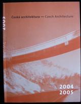 CZECH ARCHITECTURE 2004-2005 First Edition Scarce 2006