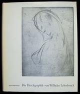 DIE DRUCKGRAPHIK VON WILHELM LEHMBRUCK, by Erwin Petermann 1964 Art Drawings