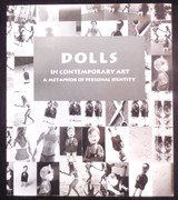 DOLLS IN CONTEMPORARY ART: A METAPHOR OF PERSONAL IDENTITY, by C.L. Carter - 1993