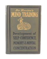 DR ROCINE's MIND-TRAINING, by Victor G. Rocine - 1905 [1st Ed]