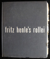 FRITZ HENLE'S ROLLEI: Photographs by Fritz Henle 1950 [signed] b&w photography