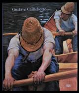 GUSTAVE CAILLEBOTTE, by Anne-Birgitte Fonsmark - 2008