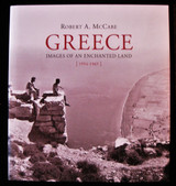 GREECE: IMAGES OF AN ENCHANTED LAND Robert A. McCabe 2005 [Ltd Ed] Photography