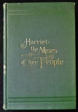 HARRIET: THE MOSES OF HER PEOPLE, by Sarah H Bradford - 1901 [2nd Ed]