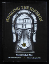 HUGGING THE JUKEBOX, by Naomi Shihab Nye 1982 First Edition Poetry Southwest
