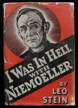 I WAS IN HELL WITH NIEMOELLER, by Leo Stein - 1942 [Second Edition] World War 2