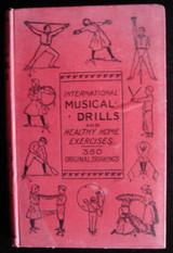 INTERNATIONAL MUSICAL DRILLS AND HEALTHY HOME EXERCISE, by The Salvation Army