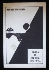 ISLAND IN THE SUN - SIDE TWO, by Kendel Hippolyte [signed] Poetry Scarce