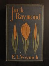 JACK RAYMOND, by Ethel Lilian Voynich - 1901