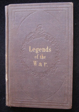 LEGENDS OF THE WAR, by Della Jerman Weeks 1863 First Edition Civil War Scarce
