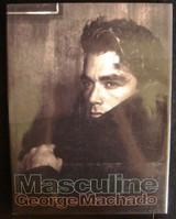 MASCULINE, photography by GEORGE MACHADO - 1995