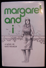 MARGARET AND I, by Kate Wilhelm 1971 [signed] First Edition Fiction Thriller