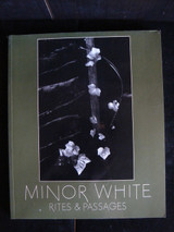 MINOR WHITE RITES & PASSAGES 1978 Photography Modern Prose Illustrated