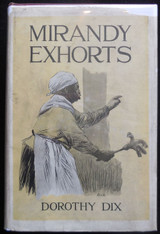 MIRANDY EXHORTS, by Dorothy Dix - 1925 Black Americana illustrated wise advice
