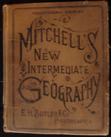 MITCHELL's NEW INTERMEDIATE GEOGRAPHY, by S. Augustus Mitchell - 1886
