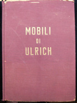 MOBILI DI ULRICH, by G. Morazzoni - 1945 [Signed]