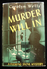 MURDER WILL IN, by Carolyn Wells - 1942 [1st Ed]