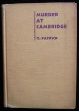 MURDER AT CAMBRIDGE, by Q. Patrick - 1933