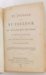 MY BONDAGE AND MY FREEDOM, by Frederick Douglass - 1855 [1st Ed]