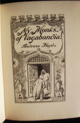 MY MONKS OF VAGABONDIA, by Andress Floyd - 1913 [Signed]
