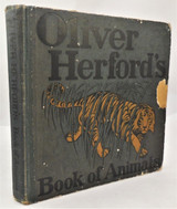OLIVER HERFORD'S BOOK OF ANIMALS, by Oliver Herford - 1906