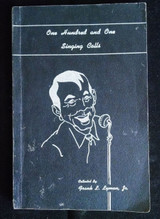 ONE HUNDRED AND ONE SINGING CALLS, by Frank L. Lyman - 1949