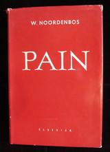 PAIN, by W. Noordenbos 1959 Medical Hyperaesthesia Nerve Impulse Issues